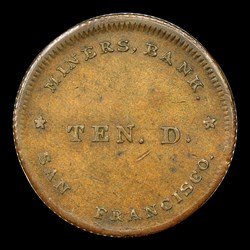 1849 Miners Bank Ten Dollar