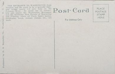 Reverse side: Entrance to Washington from Virginia showing New Bureau of Engraving and Printing, Washington, D.C.