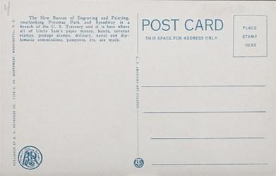 Reverse side: The New Bureau of Printing & Engraving on Potomac Park and Basin, Washington, D.C.
