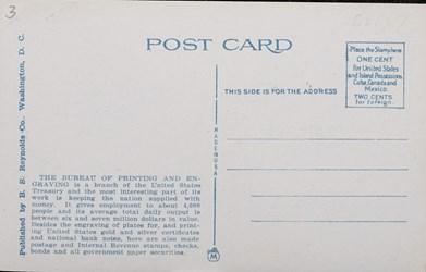 Reverse side: New Bureau of Printing and Engraving, on Potomac Park Basin, Washington, D.C.