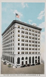 The First National Bank Building, Albuquerque, N.M.