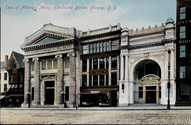 Two of Albany's Many Handsome Banks, Albany, N.Y.
