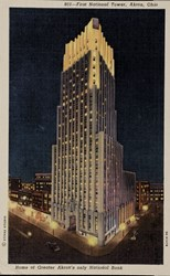 Home of Greater Akron's only National Bank, First National Tower, Akron, Ohio