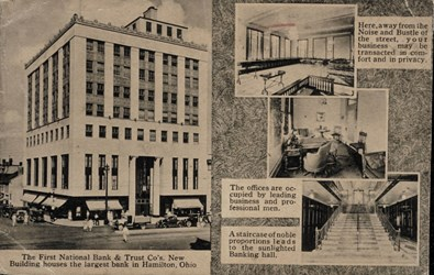 The First National Bank & Trust Co's. New Building houses the largest bank in Hamilton, Ohio