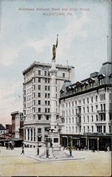 Allentown National Bank and Allen House, ALLENTOWN, Pa.
