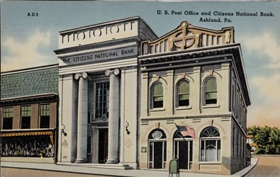 U.S. Post Office and Citizens National Bank, Ashland, Pa. AD3