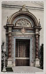 Panama-Pacific International Exposition, San Francisco, 1915. South main entrance, Palace of Education.