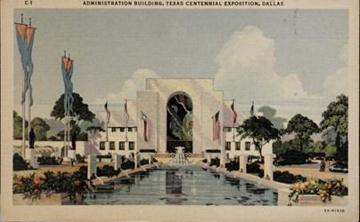 Administration Building, Texas Centennial Exposition, Dallas
