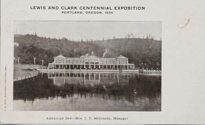 Lewis and Clark Centennial Exposition, Portland, Oregon, 1905, American Inn�Mrs. J.T. McCready, Manager