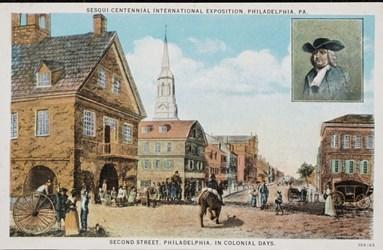 Sesqui Centennial International Exposition, Philadelphia, PA. Second Street, Phildephia, in colonial days.