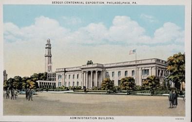 Sesqui-Centennial International Exposition, Philadelphia, PA. Administration Building.