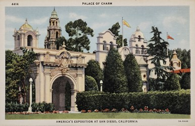 Palace of Charm, America's Exposition at San Diego, California.