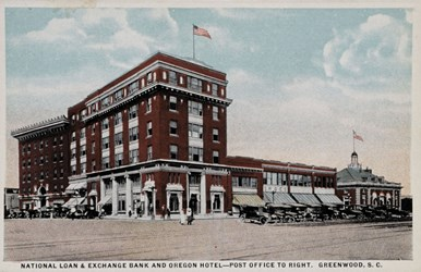 National Loan & Exchange Bank and Oregon Hotel- Post Office to Right. Greenwood, S.C.