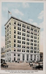 The New Home for The Sioux Falls National Bank, To be Completed January First, 1918.