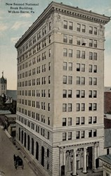 New Second National Bank Building, Wilkes-Barre, Pa.