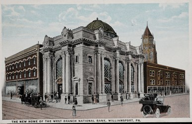 The New Home of The West Branch National Bank, Williamsport, PA.