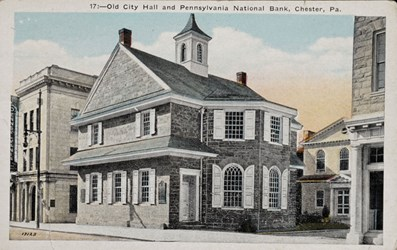 17:--Old City Hall and Pennsylvania National Bank, Chester, Pa.