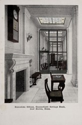Executive Offices, Connecticut Savings Bank, New Haven, Conn.