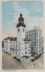 Post Office and Atlantic National Bank Building, Jacksonville, Fla.