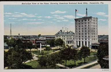 Bird's-eye view of the Plaza, showing American National Bank Bldg., Pensacola, Fla.