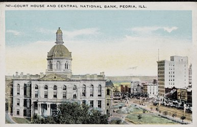 Court House and Central National Bank, Peoria, Ill.