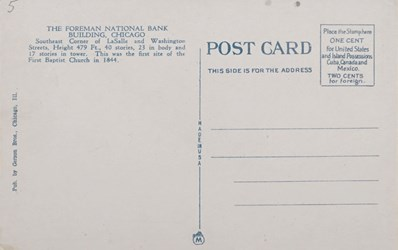 Reverse side: The Foreman-State National Bank Building, Chicago, Ill.