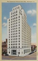 The Commercial National Bank Bldg., Shreveport, La.