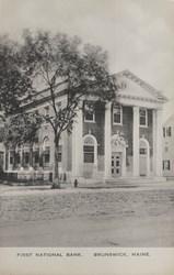 First National Bank. Brunswick, Maine.
