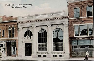First National Bank Building, Skowhegan, Me.