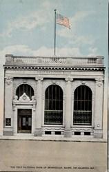 """The First National Bank of Skowhegan, Maine, Established 1825."""