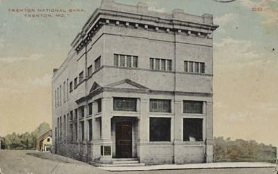 Trenton National Bank, Trenton, MO.