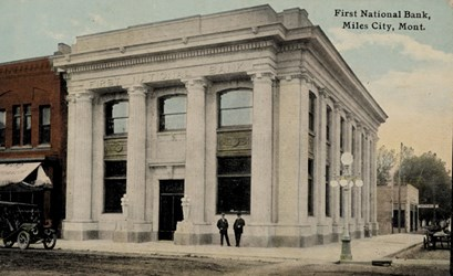 First National Bank, Miles City, Mont.