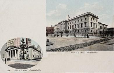 15A. Old U.S. Mint, Philadelphia and New U.S. Mint, Philadelphia