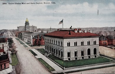 United States Mint and State Capitol, Denver, Colo.