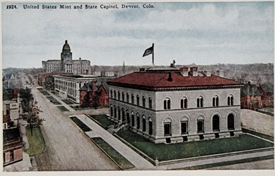 1924. United States Mint and State Capitol, Denver. Colo.