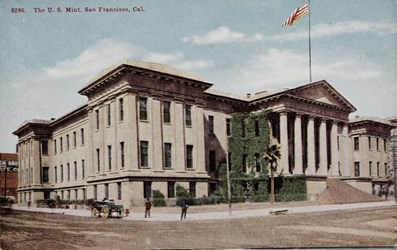 The U.S. Mint, San Francisco, Cal.