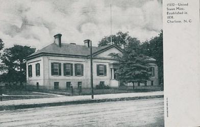 United States Mint, Established in 1838, Charlotte, N.C.
