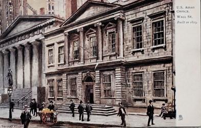 U.S. Assay Office. Wall St. Built in 1823.