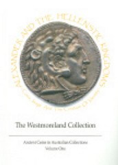 NEW BOOK: ALEXANDER AND THE HELLENISTIC KINGDOMS: THE WESTMORELAND COLLECTION