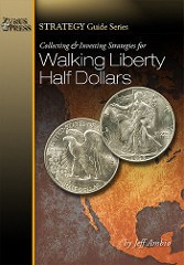 NEW BOOK: WALKING LIBERTY HALF DOLLARS BY JEFF AMBIO