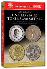 BOOK REVIEW: A GUIDE BOOK OF U.S. TOKENS AND MEDALS BY KATHERINE JAEGER