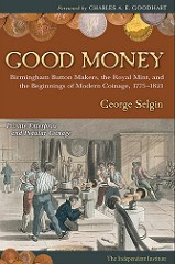 NEW BOOK: 'GOOD MONEY' BY GEORGE SELGIN