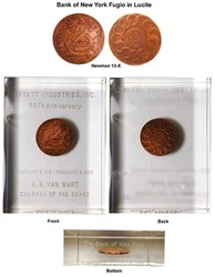 LUCITE-ENCASED BANK OF NEW YORK FUGIO CENT HOARD PIECE