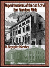 NEW BOOK: SUPERINTENDENTS OF THE 1ST & 2ND SAN FRANCISCO MINTS