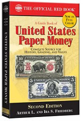 NEW BOOK: GUIDE BOOK OF UNITED STATES PAPER MONEY, 2ND EDITION