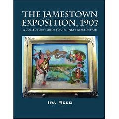 IRA REED 1907 JAMESTOWN EXPOSITION MATERIAL APPEARING ON MARKET