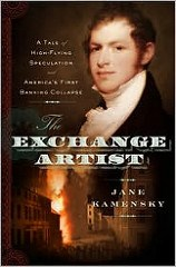NEW BOOK: THE EXCHANGE ARTIST: AMERICA'S FIRST BANKING COLLAPSE