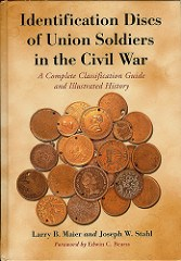 NEW BOOK: IDENTIFICATION DISCS OF UNION SOLDIERS IN THE CIVIL WAR