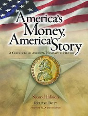 NEW BOOK: AMERICA'S MONEY, AMERICA'S STORY (2ND EDITION) BY DR. RICHARD DOTY