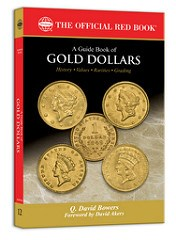 BOOK REVIEW: A GUIDE BOOK OF GOLD DOLLARS BY Q. DAVID BOWERS